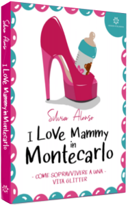 Copertina I Love Mammy in Montecarlo