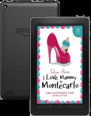 I Love Mammy in Montecarlo versione Kindle